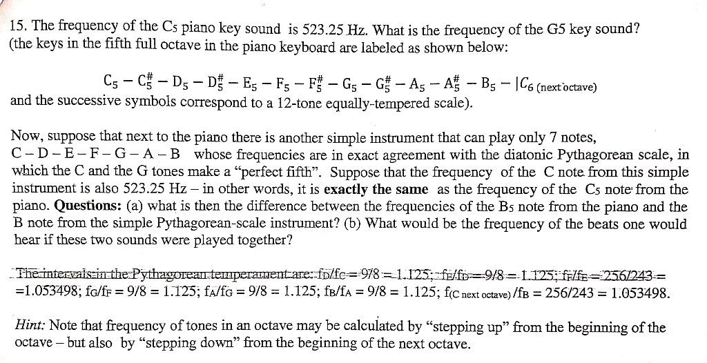 Solved: 15  The Frequency Of The Cs Piano Key Sound Is 523