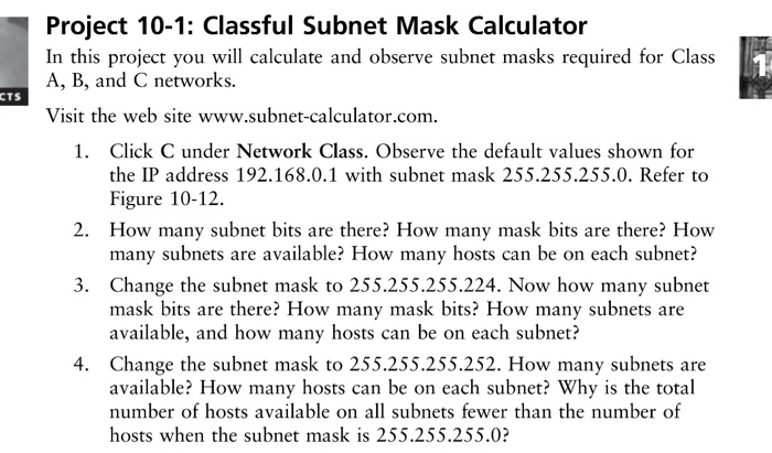 Solved: Project 10-1: Classful Subnet Mask Calculator In T