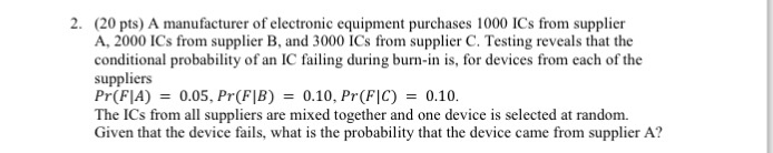 Solved: A Manufacturer Of Electronic Equipment Purchases 1