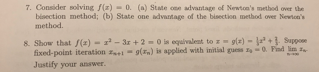 solved 7 consider solving f x 0 a state one advantage
