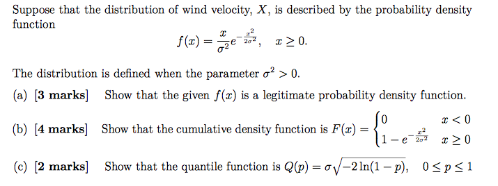Solved: Suppose That The Distribution Of Wind Velocity, X