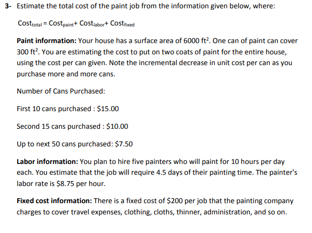 3 Estimate The Total Cost Of Paint Job From Information Given Below