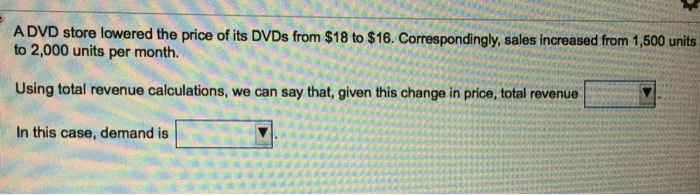 A Dvd Store Lowered The Price Of Its Dvds From  Correspondingly