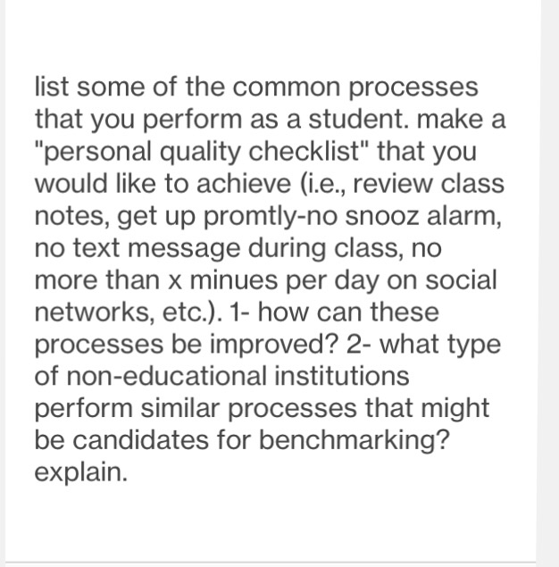 List Some Of The Common Processes That You Perform As A Student Make Personal