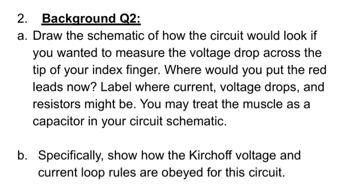 Magnificent Solved 2 Background Q2 A Draw The Schematic Of How The Wiring Database Gramgelartorg