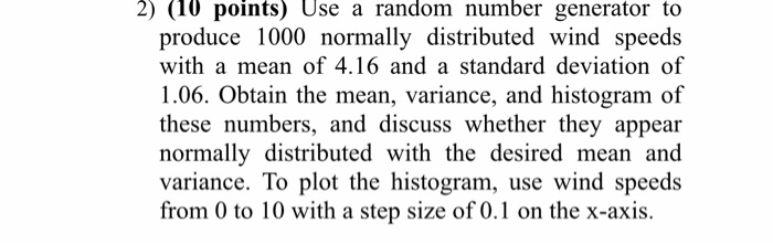 Solved: 2) (10 Points) Use A Random Number Generator To Pr