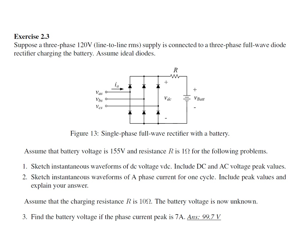 Solved Suppose A Three Phase 120v Line To Rms Supp Full Wave Rectifier Connection Diagram Ans 997 V Exercise 23