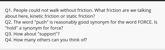 Solved: Q1  People Could Not Walk Without Friction  What F