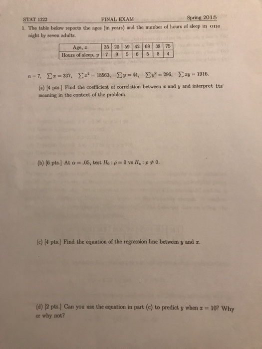 Solved: STAT 1222 FINAL EXAM Spring 2015 1  The Table Belo