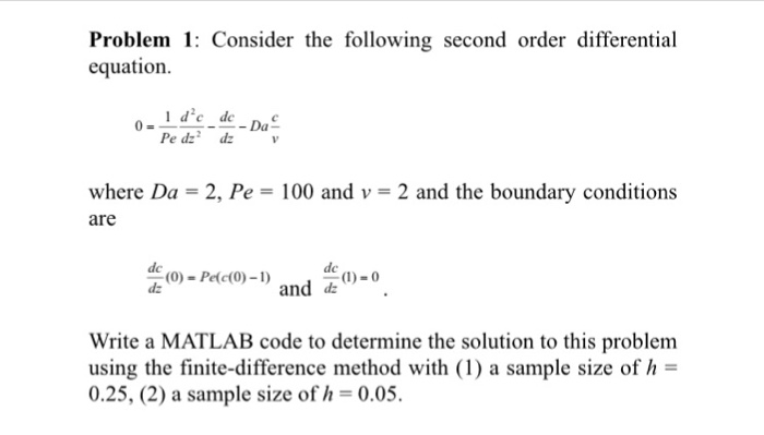 Consider The Following Second Order Differential E