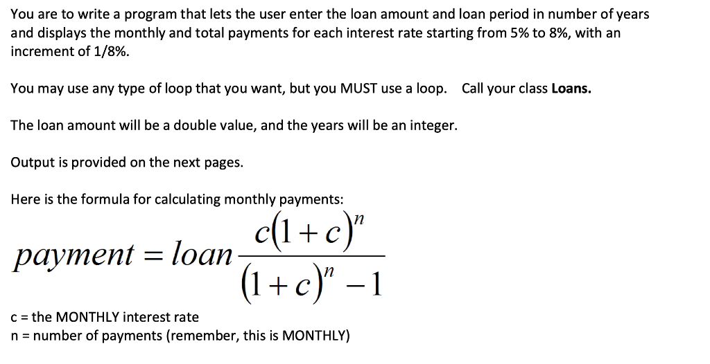 Solved: JAVA ONLY!! \ Remember That The Interest Rate Is T