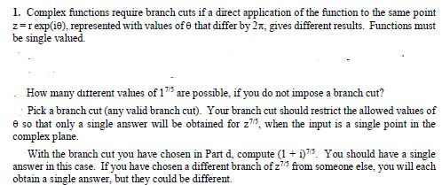 Solved 1 complex functions require branch cuts if a dire 1 complex functions require branch cuts if a direct z i expi6 ccuart Images