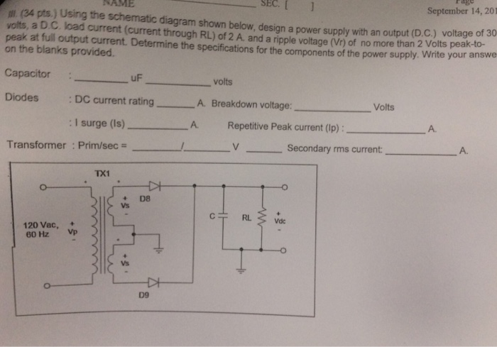 Solved Using The Schematic Diagram Shown Below Design A