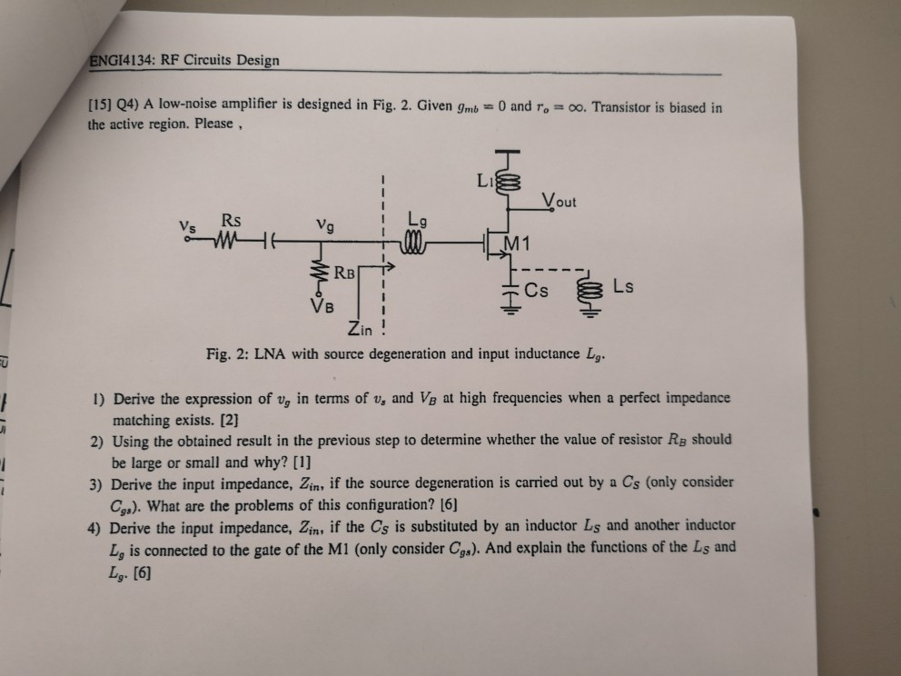 Solved: ENGI4134: RF Circuits Design [15] Q4) A Low-noise
