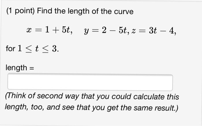 Solved: set up an integral that represents the length of t.