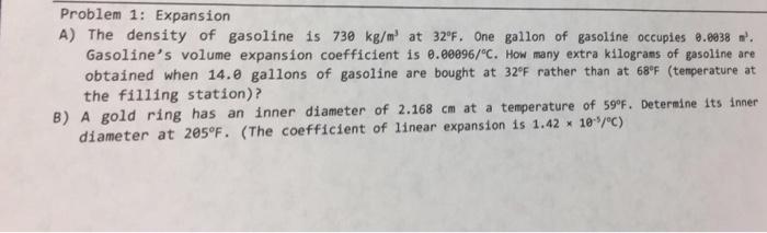 Problem 1 Expansion A The Density Of Gasoline Is 730 Kg M At
