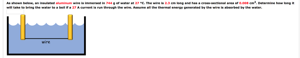 Solved: As Shown Below, An Insulated Aluminum Wire Is Imme ...