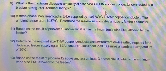 9 What Is The Maximum Allowable Ampacity Of A 2 Awg Thhn Copper Conductor