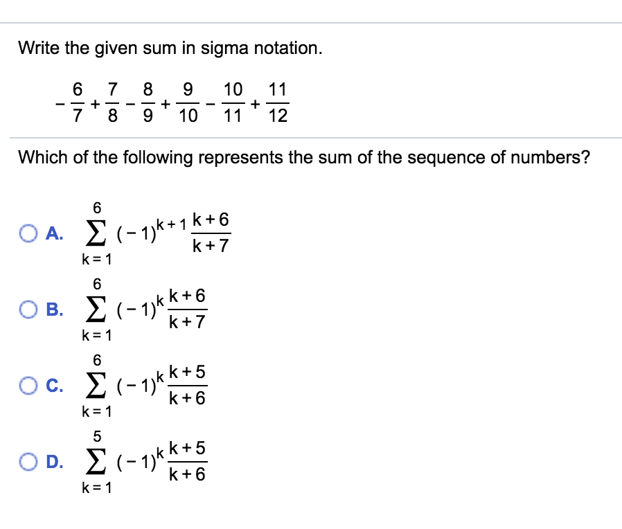 Solved Write The Given Sum In Sigma Notation 6 789 10 11