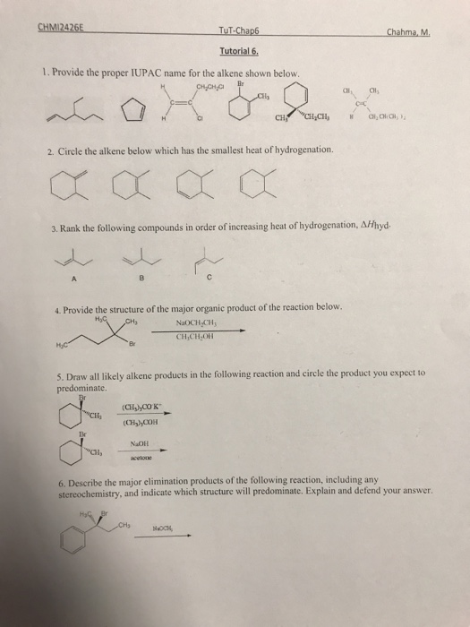 Solved: Chahma M Tutorial 6, 1. Provide The Proper IUPAC N