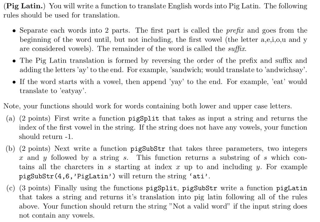 Solved: Write A Function To Translate English Words Into P