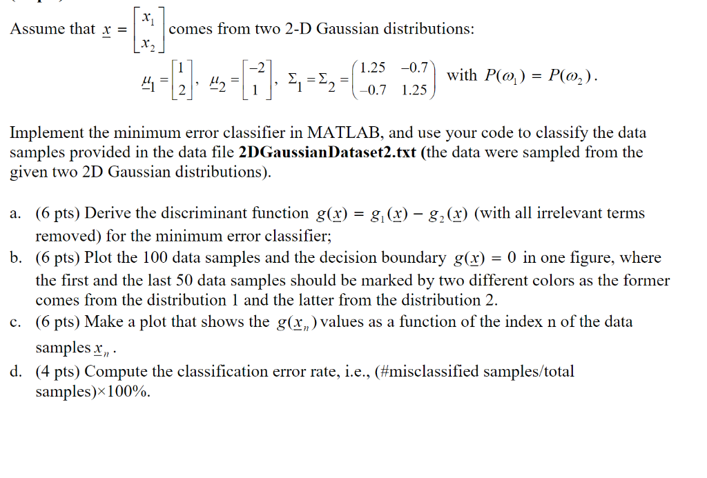 Assume That X Comes From Two 2-D Gaussian Distribu    | Chegg com