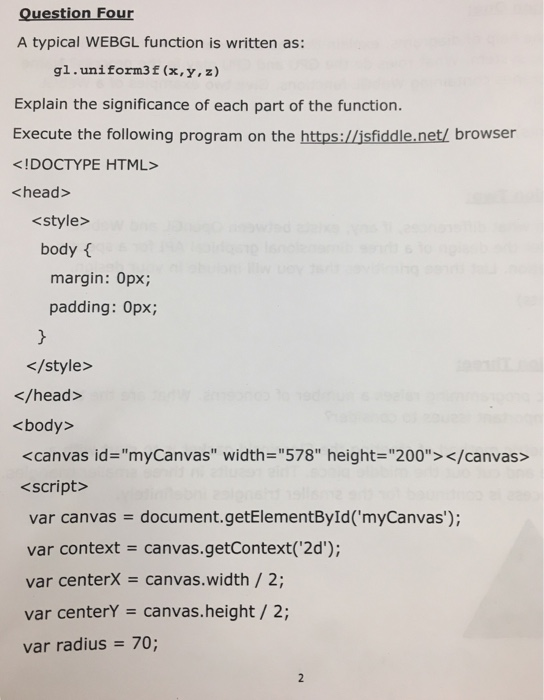 Solved: Question Four A Typical WEBGL Function Is Written