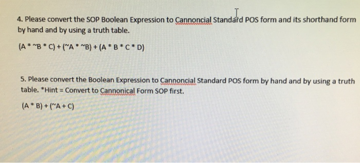Solved 4 Please Convert The Sop Boolean Expression To Ca