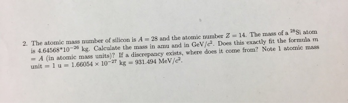 Solved: The Atomic Mass Number Of Silicon Is A = 28 And Th