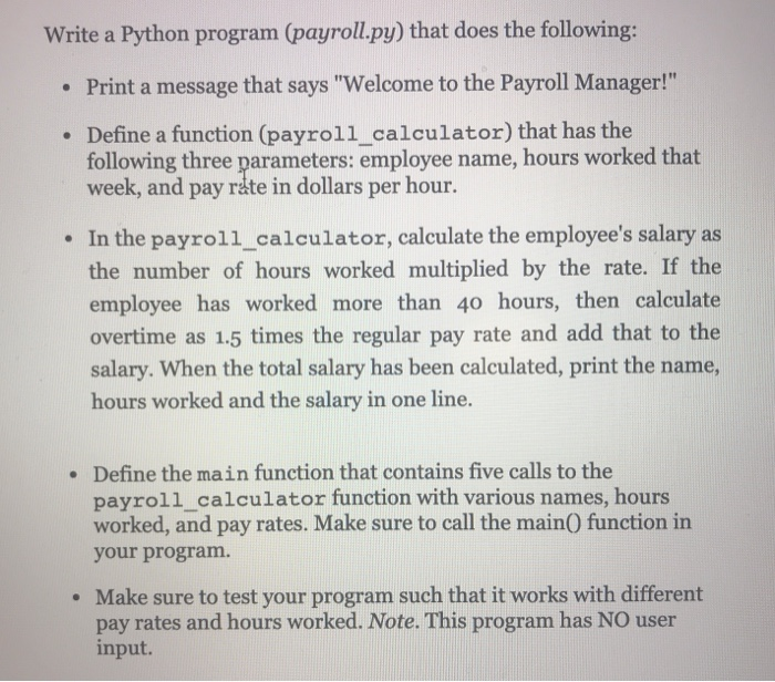 Solved: Write A Python Program (payrollpy) That Does The F