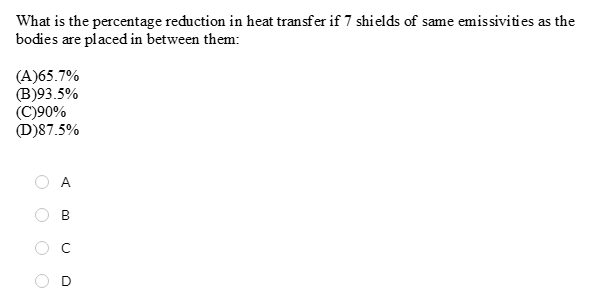 Solved: What Is The Percentage Reduction In Heat Transfer