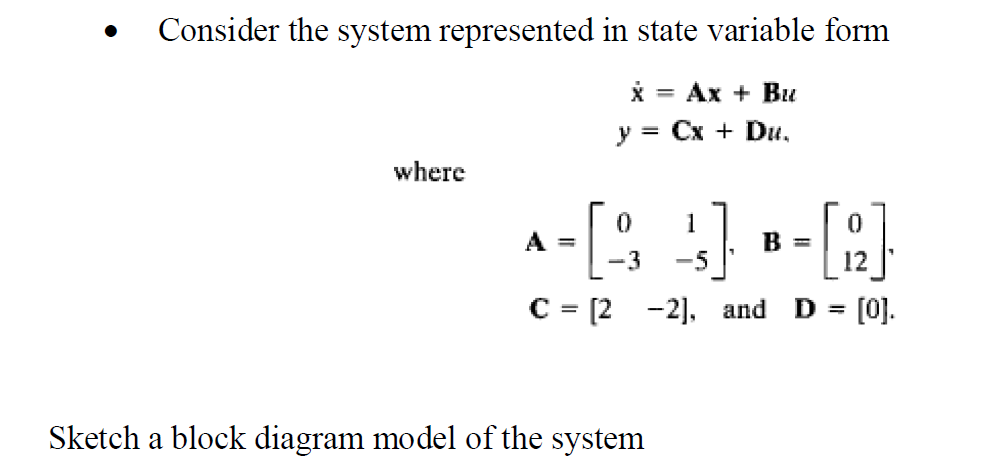 Solved    Consider The System Represented In State Variabl