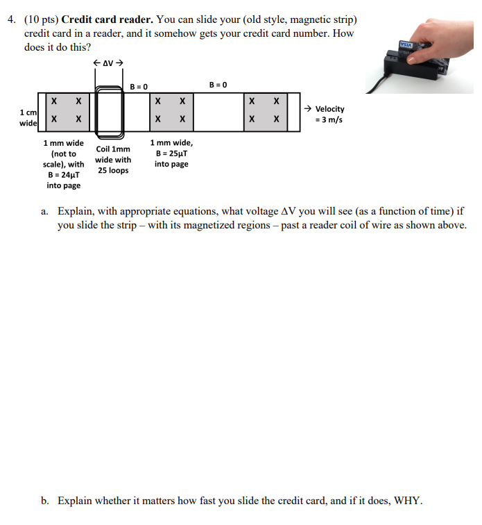 4. (10 Pts) Credit Card Reader. You Can Slide Your... | Chegg.com Magnetic Strip Reader Wiring Diagram on