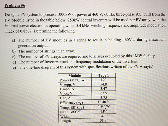 Solved Problem 6 Design A Pv System To Process 1000k W O Chegg Com