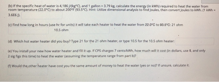 B If The Specific Heat Of Water Is 4 186j Kg