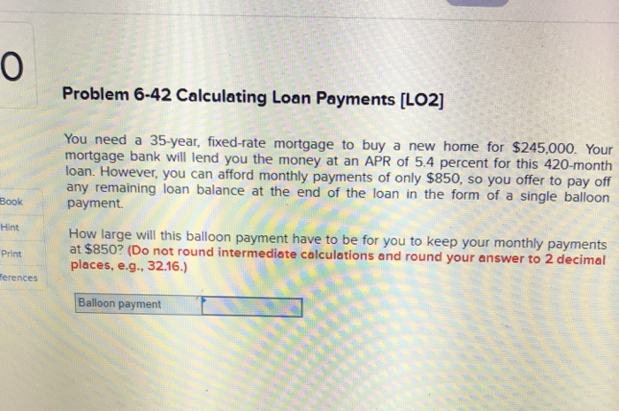 solved 0 problem 6 42 calculating loan payments lo2 you