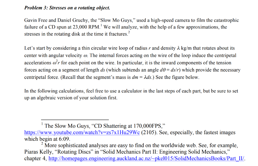 Solved: Problem 3: Stresses On A Rotating Object  Gavin Fr