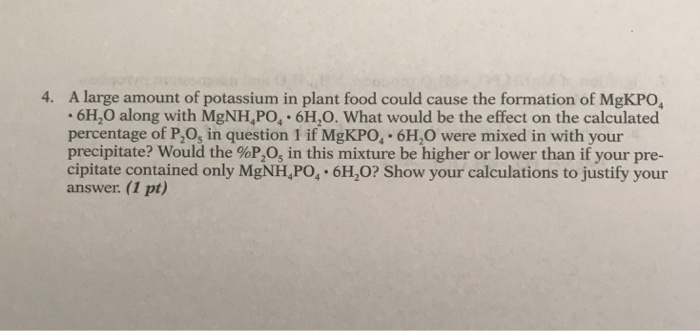 A Large Amount Of Potassium In Plant Food Could Cause The Formation MgKPO
