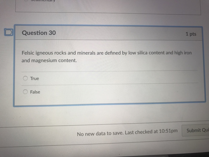 Solved Question 30 1 Pts Felsic Igneous Rocks And Mineral Chegg Com
