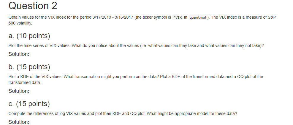 Question 2 Obtain Values For The VIX Index For The