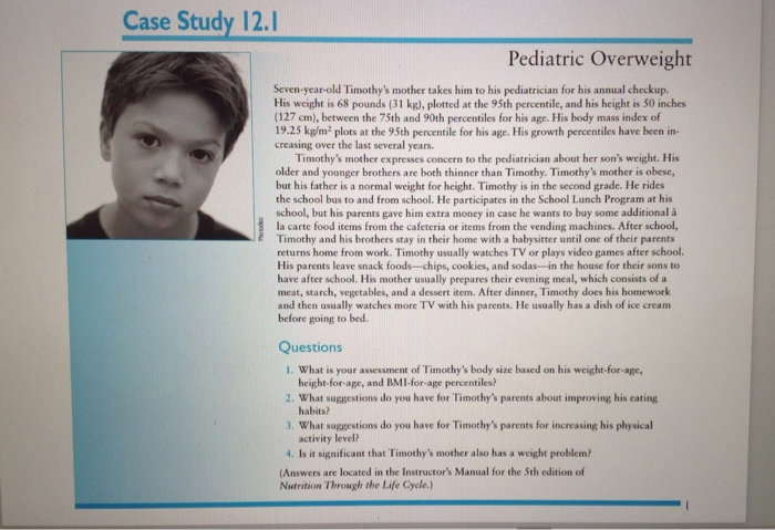 Solved Case Study 12 1 Pediatric Overweight Seven Year Ol Chegg Com
