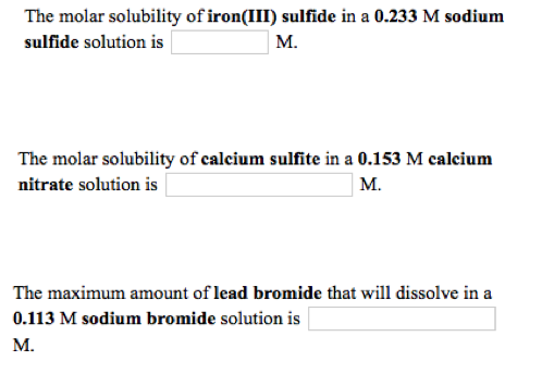 Solved: The Molar Solubility Of Iron(III) Sulfide In A 0 2