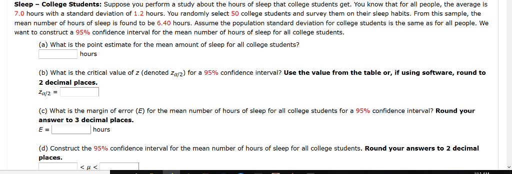 Question Sleep College Students Suppose You Perform A Study About The Hours Of Sleep That College Stude