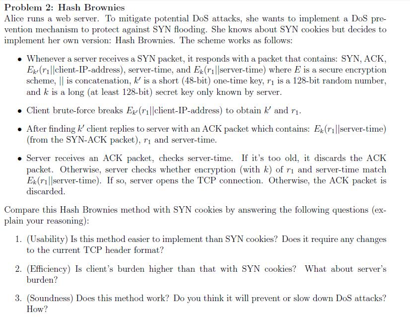 Problem 2: Hash Brownies DoS Pre- Alice Runs A Web    | Chegg com