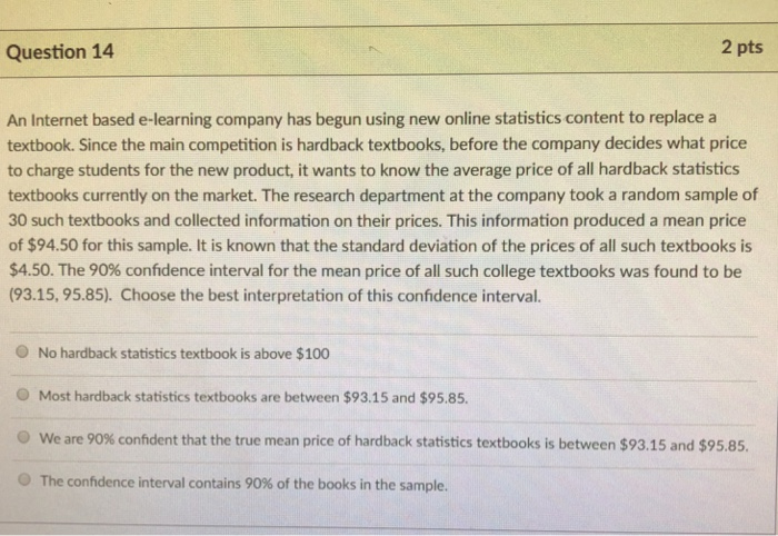 Solved: Question 14 2 Pts An Internet Based E-learning Com