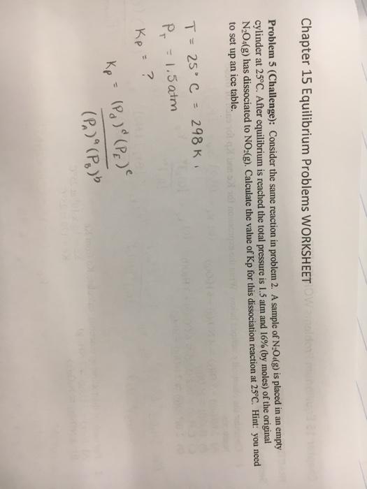 Solved: Chapter 15 Equilibrium Problems WORKSHEET Problem