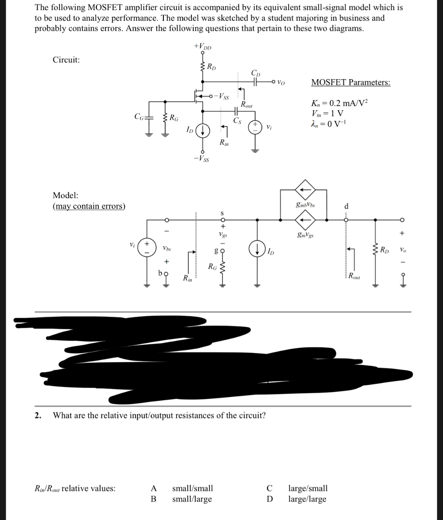 Solved The Following Mosfet Amplifier Circuit Is Accompan Wiring Diagram Question Accompanied By Its Equivalent Small Signal Model Which