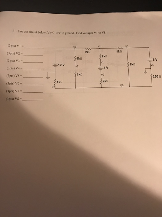 Solved: For The Circuit Below, Vn = 7 19V To Ground  Find