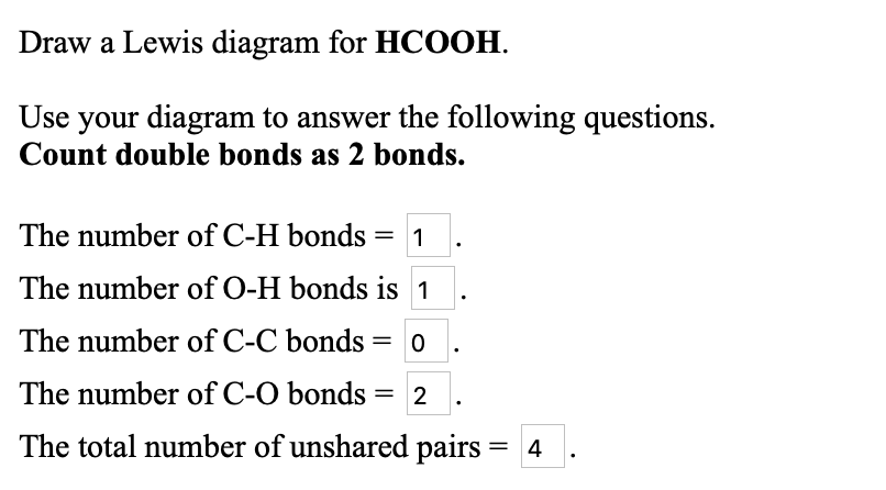 draw a lewis diagram for hcooh use your diagram to answer the following  questions
