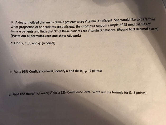 Solved: 9  A Doctor Noticed That Many Female Patients Were